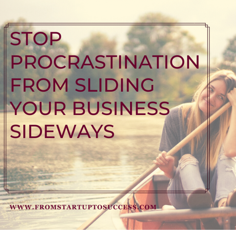 procrastination in your business